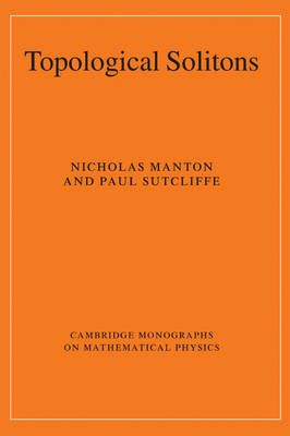 Topological Solitons by Nicholas Manton