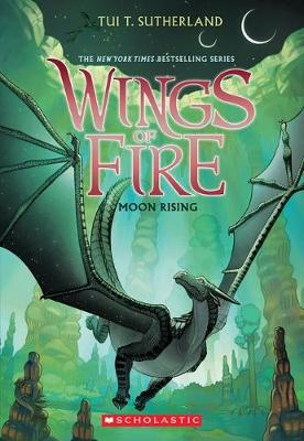 Wings of Fire #6: Moon Rising book
