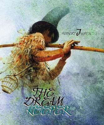 Dreamkeeper by Robert Ingpen