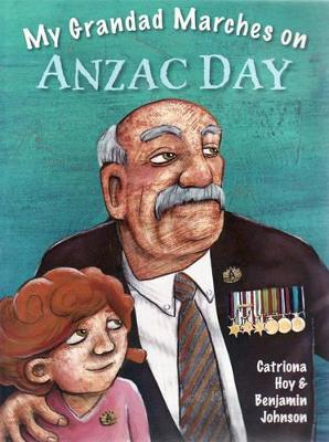 My Grandad Marches on Anzac Day book