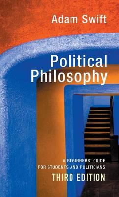 Political Philosophy by Adam Swift