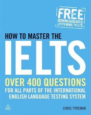 How to Master the IELTS by Chris John Tyreman