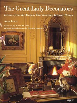 Great Lady Decorators by Adam Lewis
