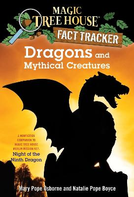 Magic Tree House Fact Tracker #35 Dragons And Mythical Creatures book