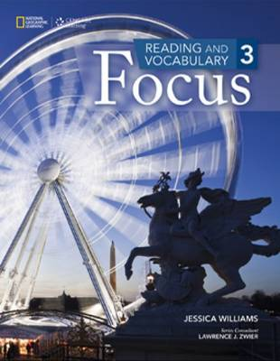 Reading and Vocabulary Focus 3 by Jessica Williams