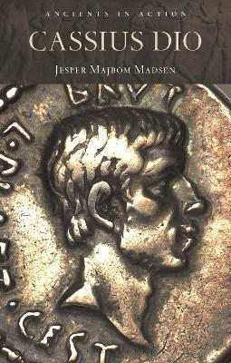 Cassius Dio by Jesper Majbom Madsen
