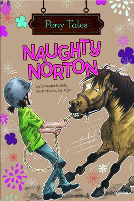Naughty Norton by Bernadette Kelly