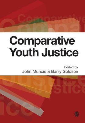 Comparative Youth Justice by John Muncie