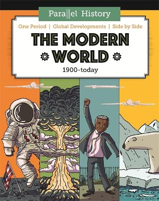 Parallel History: The Modern World by Alex Woolf