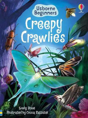Creepy Crawlies by Emily Bone