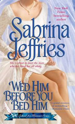 Wed Him Before You Bed Him book