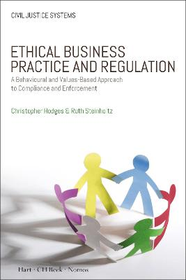 Ethical Business Practice and Regulation by Christopher Hodges