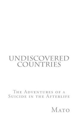 Undiscovered Countries by Mato