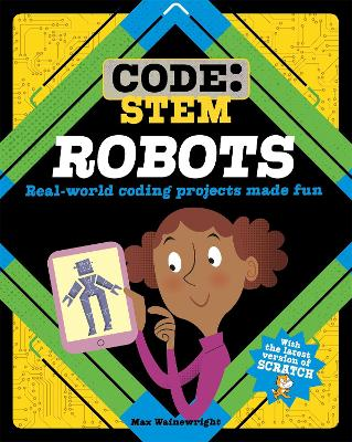 Code: STEM: Robots by Max Wainewright