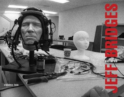 Jeff Bridges: Pictures Volume Two by Jeff Bridges
