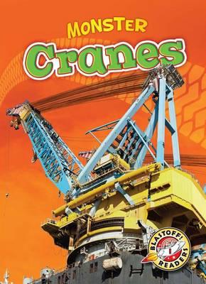 Monster Cranes by Nick Gordon