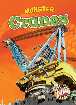 Monster Cranes by Nick Gordon