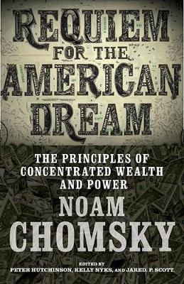 Requiem For The American Dream by Kelly Nyks