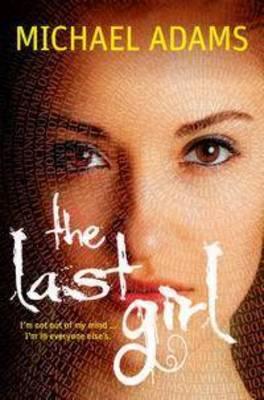 Last Girl by Michael Adams