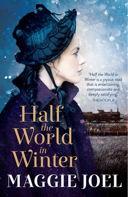 Half the World in Winter by Maggie Joel