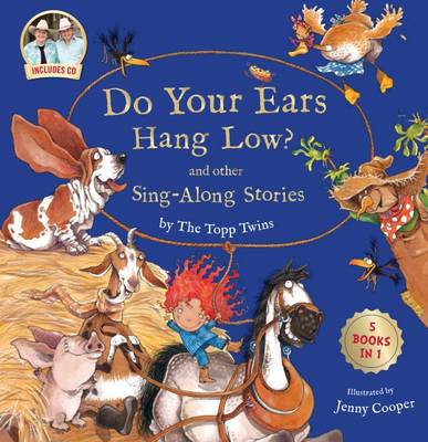 Do Your Ears Hang Low? and other Sing-Along Stories by Topp Twins