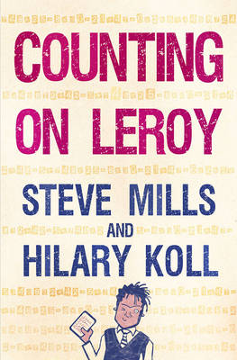 Counting on Leroy by Hilary Koll