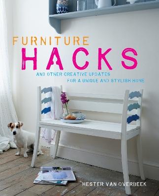 Furniture Hacks by Hester Overbeek, van