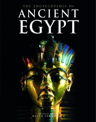 Encyclopedia of Ancient Egypt by Helen M. Strudwick