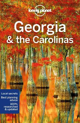 Lonely Planet Georgia & the Carolinas by Lonely Planet