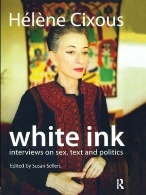 White Ink by Helene Cixous