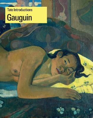 Tate Introductions: Gauguin by Nancy Ireson