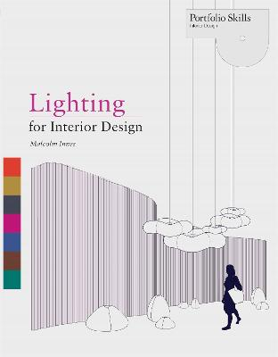 Lighting For Interior Design by Malcom Innes