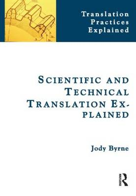 Scientific and Technical Translation Explained by Jody Byrne