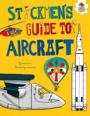 Stickmen's Guide to Aircraft by John Farndon