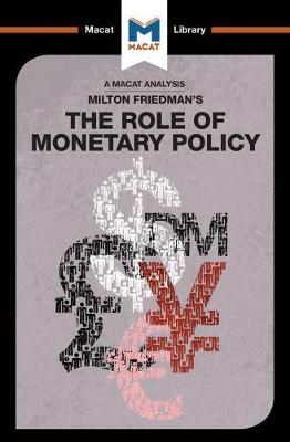 The Role of Monetary Policy by Nick Broten