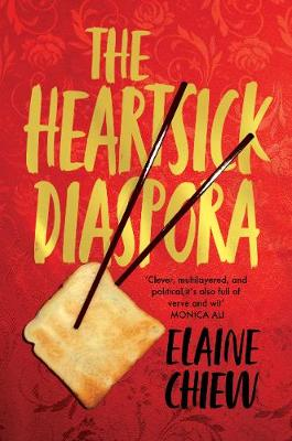 The Heartsick Diaspora, and other stories by Elaine Chiew