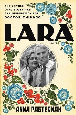 Lara by Anna Pasternak