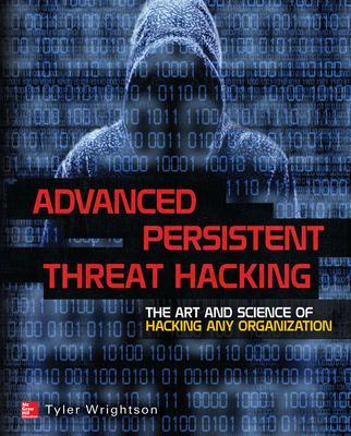 Advanced Persistent Threat Hacking book