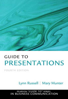 Guide to Presentations by Lynn Russell