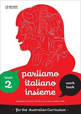 Parliamo Italiano Insieme 2 Workbook with USB by Michela Pelizzon