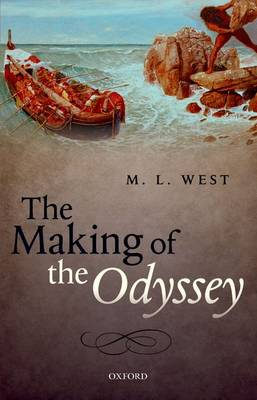 The Making of the Odyssey by M. L. West