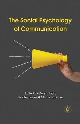 The Social Psychology of Communication by D. Hook