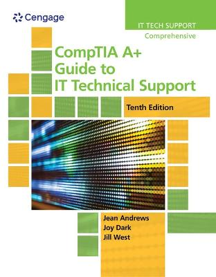 CompTIA A+ Guide to IT Technical Support, Loose-leaf Version by Jean Andrews