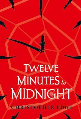Twelve Minutes to Midnight (School Edition) book