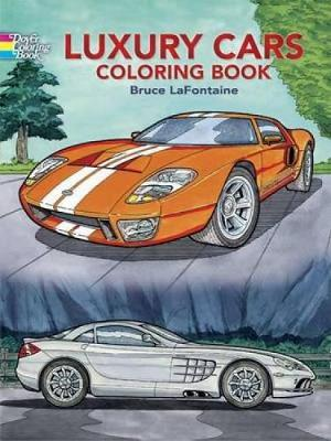Luxury Cars Coloring Book by Bruce LaFontaine
