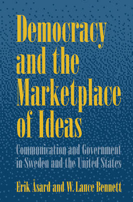 Democracy and the Marketplace of Ideas by Erik Asard