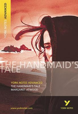 Handmaid's Tale: York Notes Advanced by Coral Ann Howells