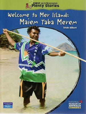 First Australians Upper Primary: Welcome to Mer Island book
