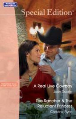 Real Live Cowboy /Rancher & The by Judy Duarte