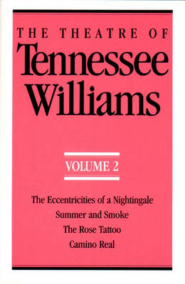The Theatre of Tennessee Williams Volume II by Tennessee Williams